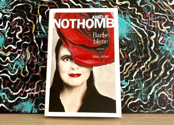 Chronique littéraire de mahuna poésie - Barbe bleue - Amélie Nothomb